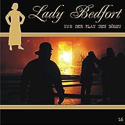Der Plan des Bösen (Lady Bedfort 16)