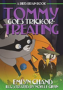 Tommy Goes Trick-or-Treating (Bird Brain Books Book 4) by [Chand, Emlyn]