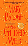 The Gilded Web (Dell Historical Romance Book 1)