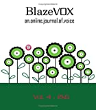 BlazeVOX : An Online Journal of Voice, Geoffrey Gatza, 1934289507