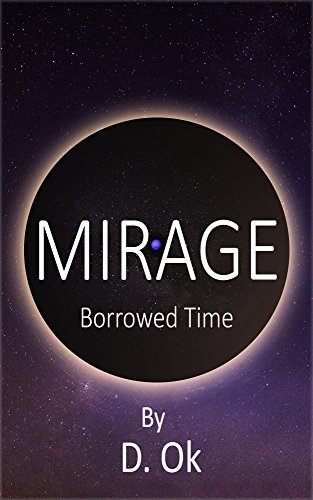 Mirage: Borrowed Time