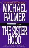 The Sisterhood, Michael Palmer, 0553275704