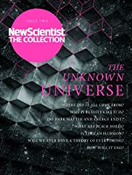The Unknown Universe: New Scientist: The Collection (English Edition)