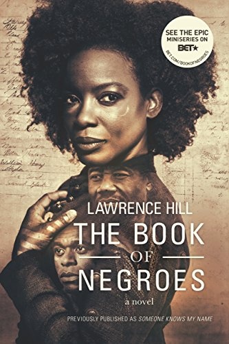 (The Book of Negroes: A Novel (Movie Tie-in Edition)  (Movie Tie-in Editions) )