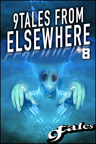 9Tales From Elsewhere #8 (9Tales Elsewhere)