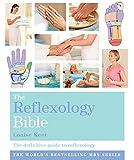 The Reflexology Bible: Godsfield Bibles