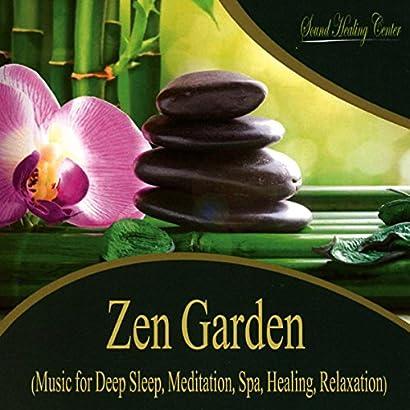 Zen Garden (Music for Deep Sleep, Meditation, Spa, Healing, Relaxation) 51DwCejBMgL