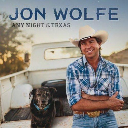 Jon Wolfe - Any Night In Texas (CD)