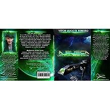 A Busca: Uma Aventura de Átron (Aventuras de Átron Livro 2)