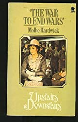 The War to End Wars (Upstairs Downstairs, No. 4)