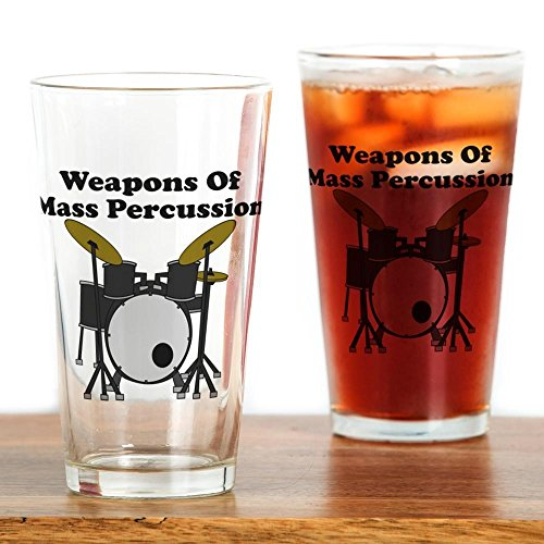 CafePress Weapons Of Mass Percussion Pint Glass, 16 oz. Drinking Glass