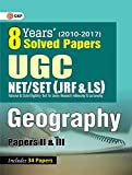 UGC NET/SET (JRF & LS) 8 Years' Solved Papers Geography Paper II & III 2018