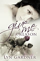 Give Me A Reason by Lyn Gardner (2014-03-19)