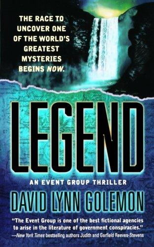 Legend: An Event Group Thriller (Event Group Thrillers) PDF ePub ebook
