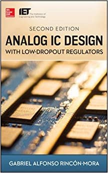 //NEW\\ Analog IC Design With Low-Dropout Regulators, Second Edition. sleeps mismo whole Arcangel builder between should
