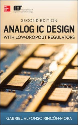 Analog IC Design with Low-Dropout Regulators, Second (Ldo Dropout Voltage)