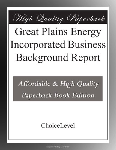 Great Plains Energy Incorporated Business Background Report