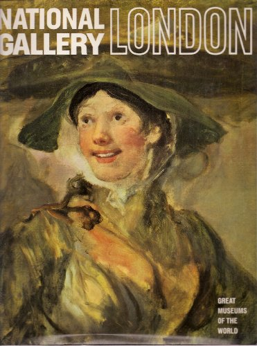 National Gallery London (Great Museums of the World)