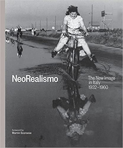 The New Image in Italy 1932-1960 NeoRealismo