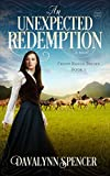 An Unexpected Redemption: a novel (Front Range Brides Book 2)