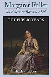 Image result for margaret fuller an american romantic life the public years