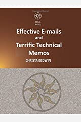 Effective E-mails and Terrific Technical Memos Paperback