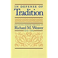 IN DEFENSE OF TRADITION