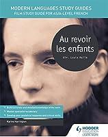 Modern Languages Study Guides: Au Revoir Les