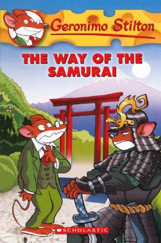 The Way Of The Samurai (Turtleback School & Library Binding Edition) (Geronimo Stilton) PDF