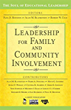 Leadership for Family and Community Involvement (The Soul of Educational Leadership Series Book 8)