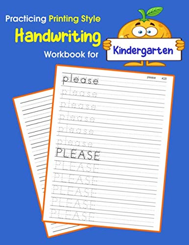Practicing Printing Style Handwriting Workbook for Kindergarten: Tracing and writing Dolch sight words kindergarten level (Dolch sight words Printing Style Handwriting)