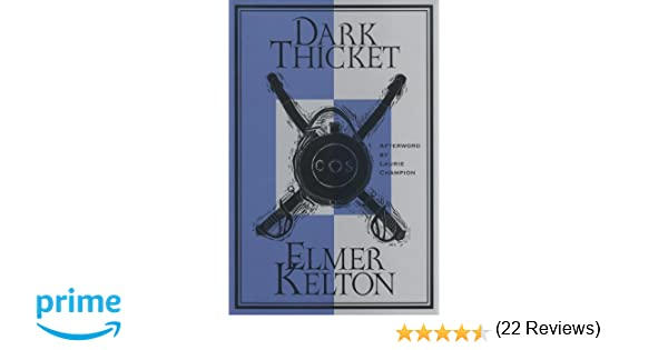 Dark thicket texas tradition series elmer kelton laurie champion dark thicket texas tradition series elmer kelton laurie champion 9780875652078 amazon books fandeluxe Choice Image