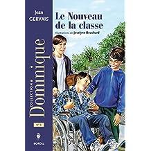 Le Nouveau de la classe (Dominique)