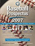 Baseball Prospectus 2007: The Essential Guide to the 2007 Baseball Season