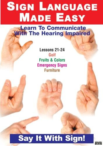 Sign Language Series Lessons 21-24: Fruits & Colors, Emergency Signs, Furniture &Golf