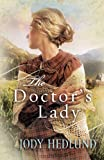 The Doctor's Lady (Hearts of Faith Book 2)