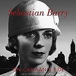 On Canaan's Side: A Novel | Sebastian Barry