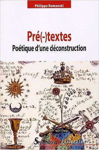 Lire en ligne Pré(-)textes : Poétique d'une déconstruction epub, pdf