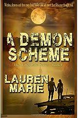 A Demons Scheme (The Haller Lake Series) (Volume 1)