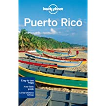 Lonely Planet Puerto Rico 5th Ed.: 5th Edition