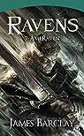 Les Légendes des Ravens, Tome 4 : AmesRaven par Barclay