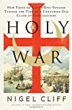 Holy War, Nigel Cliff, 0061735124