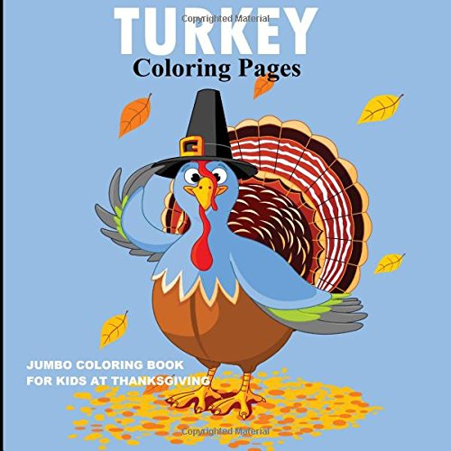 Read Online Turkey Coloring Pages: Jumbo Coloring Book for Kids at Thanksgiving pdf epub