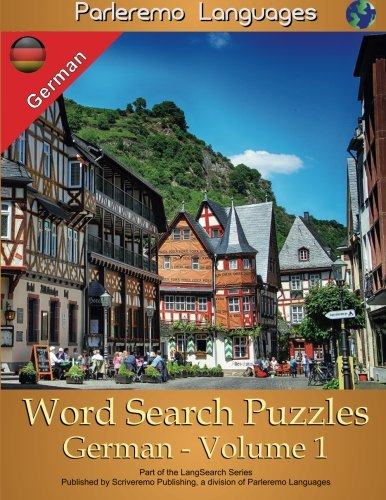 Parleremo Languages Word Search Puzzles German - Volume 1 (English and German Edition) by CreateSpace Independent Publishing Platform