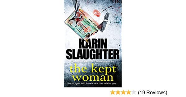 The kept woman will trent series book 8 the will trent series the kept woman will trent series book 8 the will trent series ebook karin slaughter amazon kindle store fandeluxe Gallery