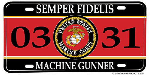 Brotherhood US Marines MOS 0331 Machine Gunner License plate