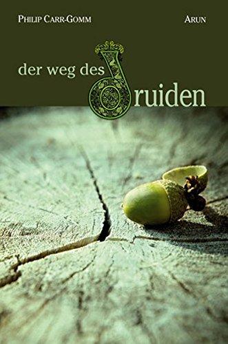 Der Weg des Druiden: Eine Reise durch die keltische Spiritualität