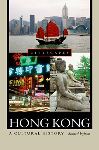 Hong Kong: A Cultural History (Cityscapes)