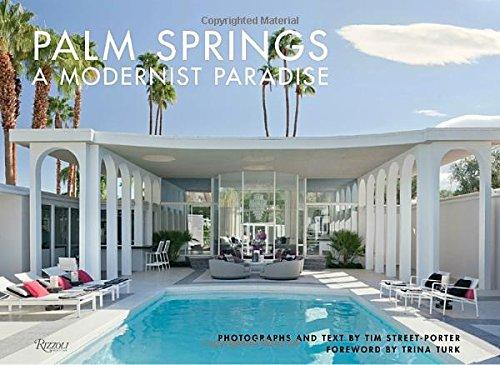 Palm Springs: A Modernist Paradise (Tiki Design)