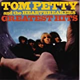 Greatest Hits Petty Tom & the Heartbreakers